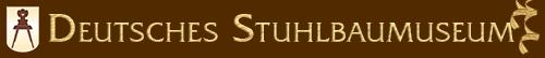 Deutsches Stuhlbaumuseum